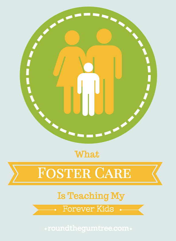 What fostercare is teaching my forever kids part 1