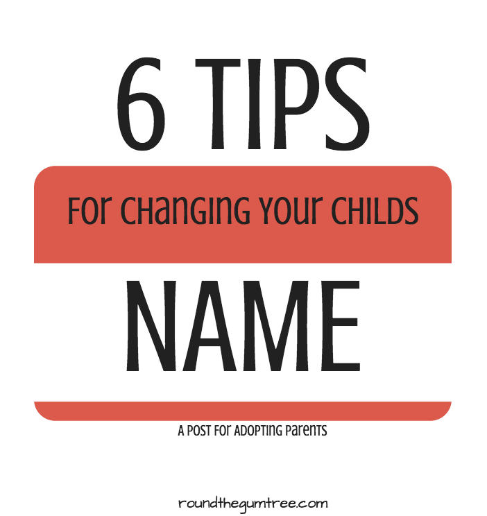 6 tips for changing your child's name
