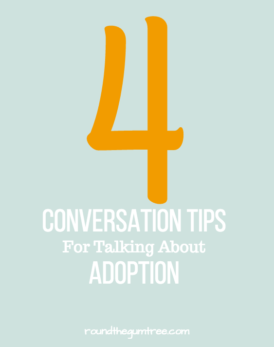4 conversations tips for talking adoption